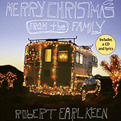 Merry Christmas from the Family - Robert Earl Keene